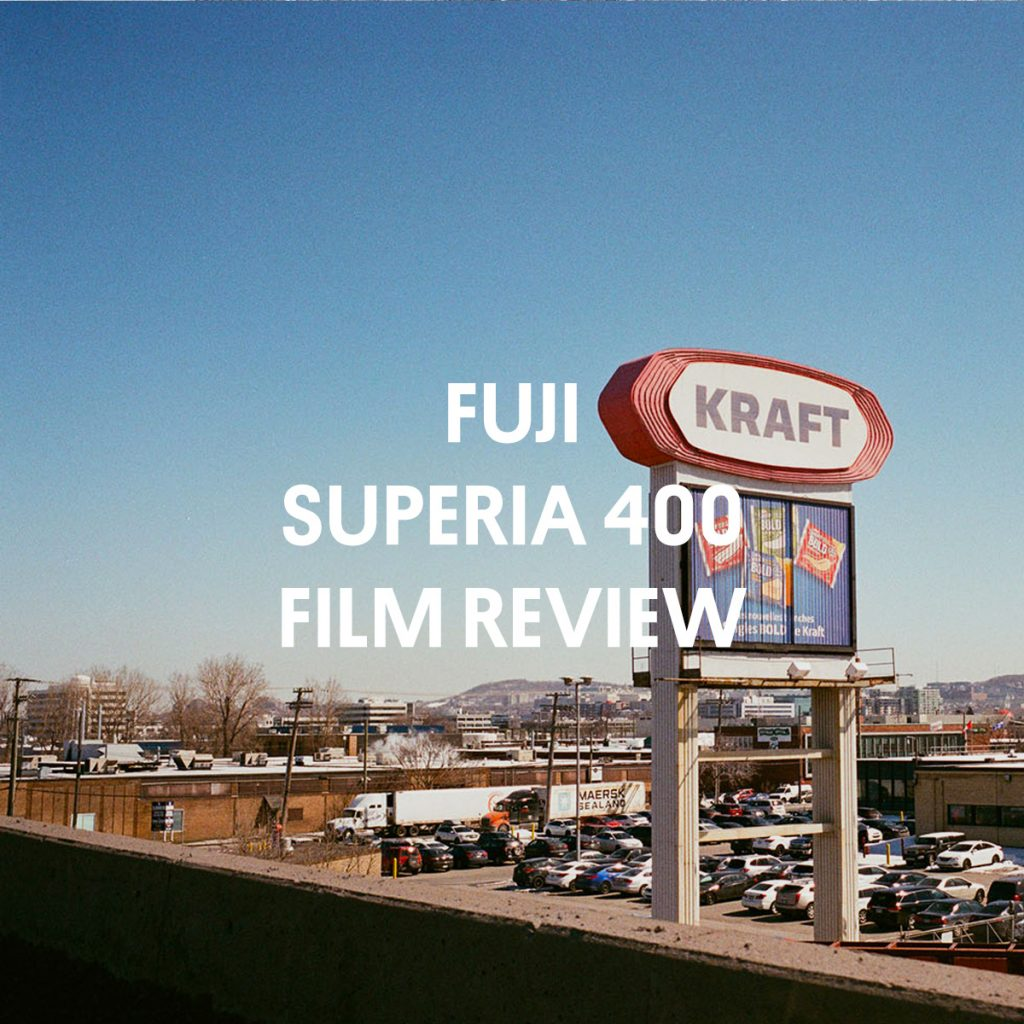FUJI SUPERIA 400 FILM REVIEW