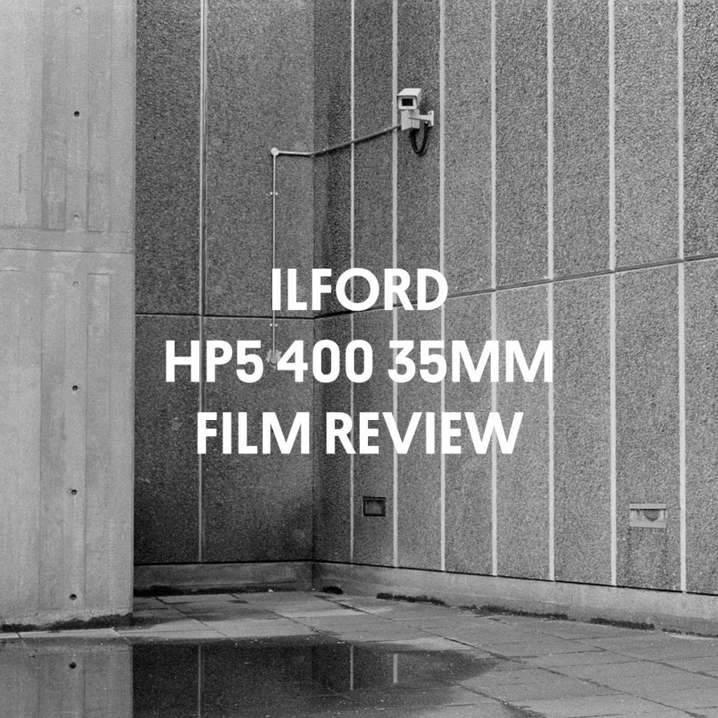 ILFORD HP5 400 FILM REVIEW