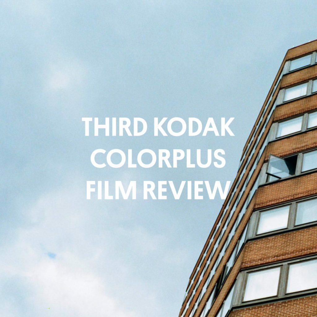 THIRD KODAK COLORPLUS FILM REVIEW