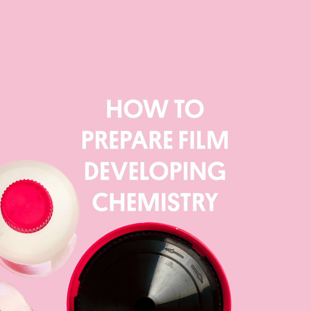 HOW TO PREPARE FILM DEVELOPING CHEMISTRY