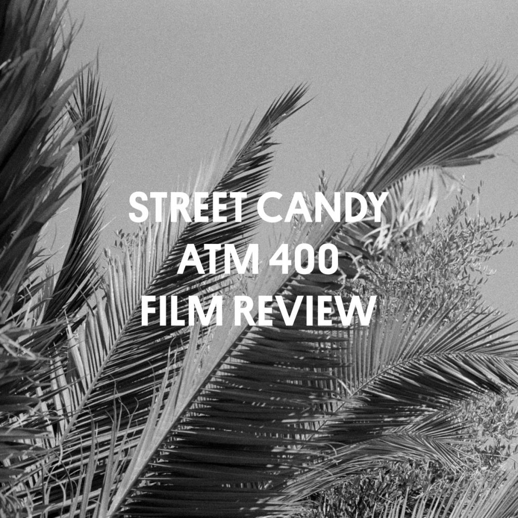 STREET CANDY ATM 400 FILM REVIEW